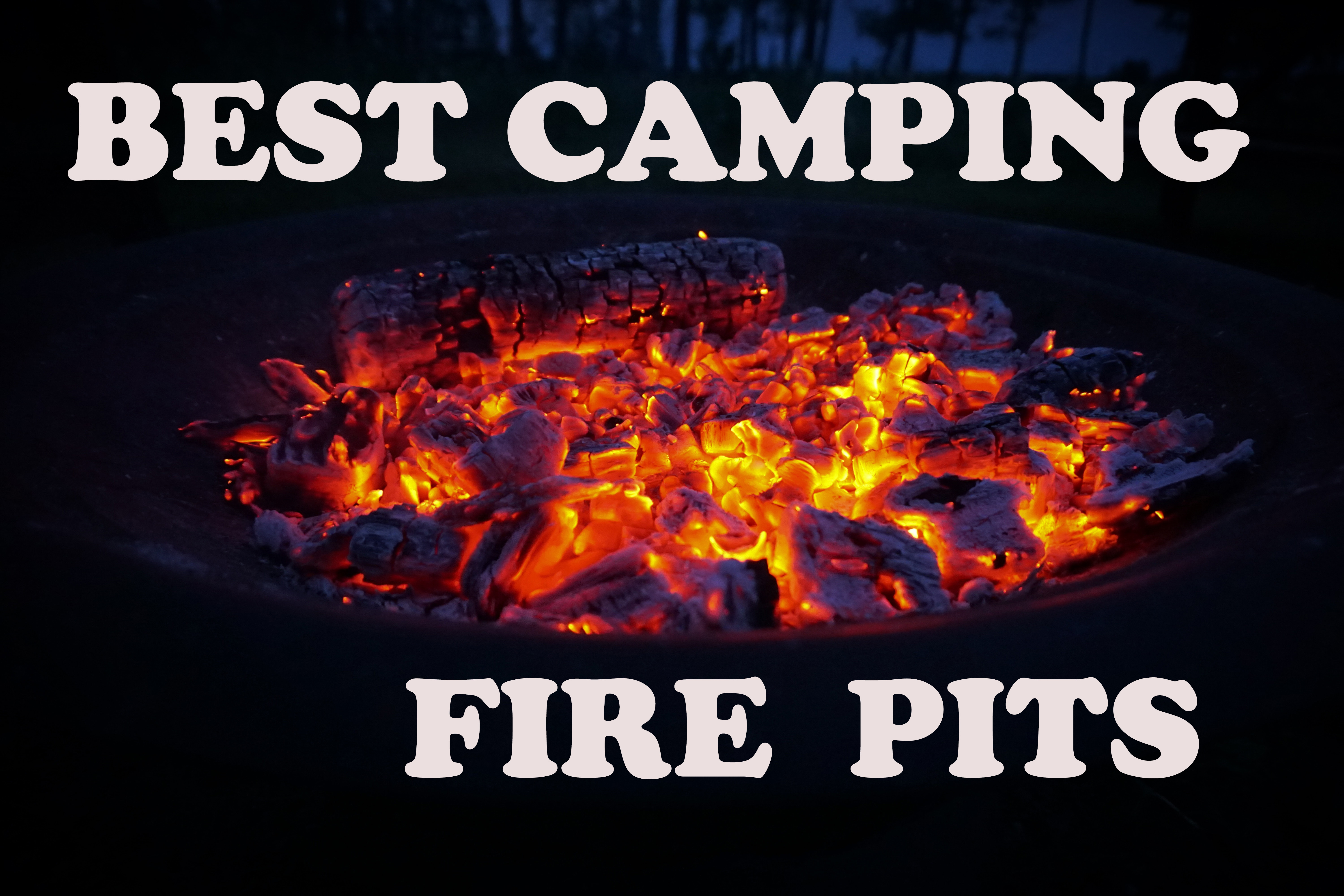 Camping fire pits