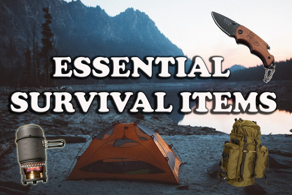 Essential survival items