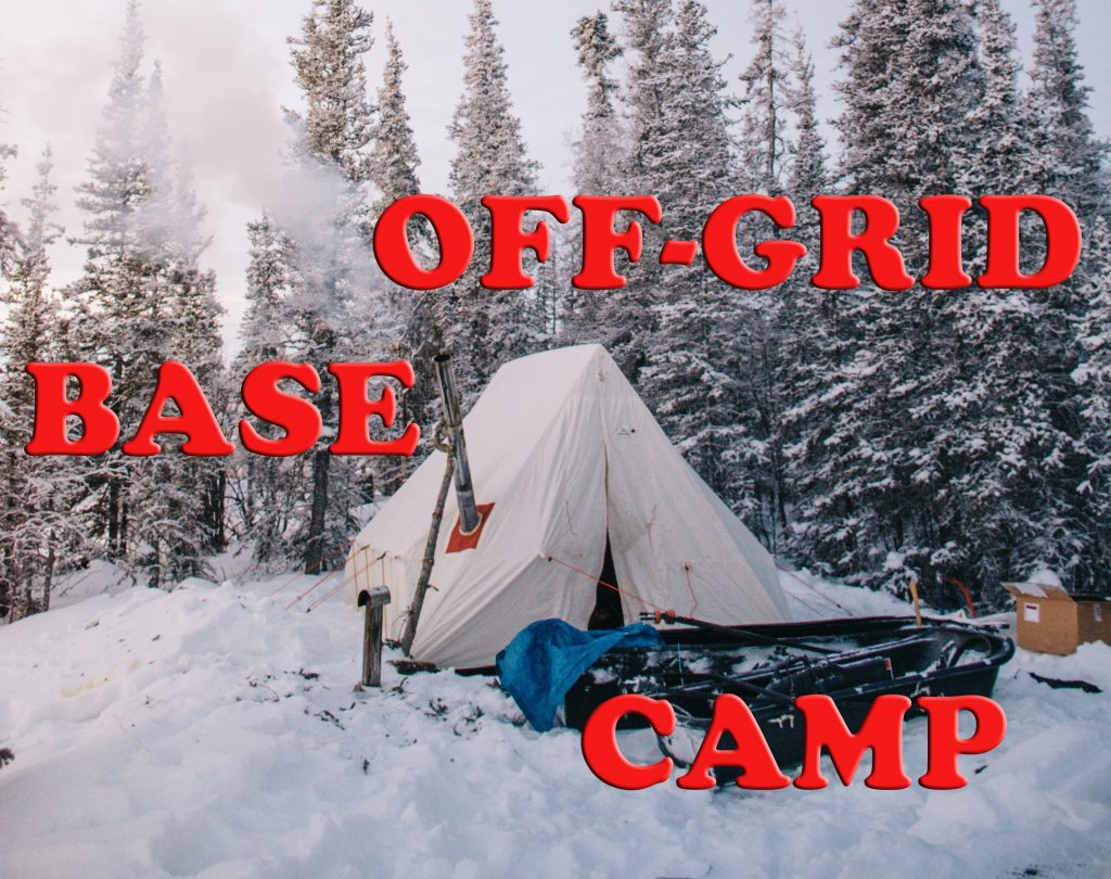 How to create an off grid base camp
