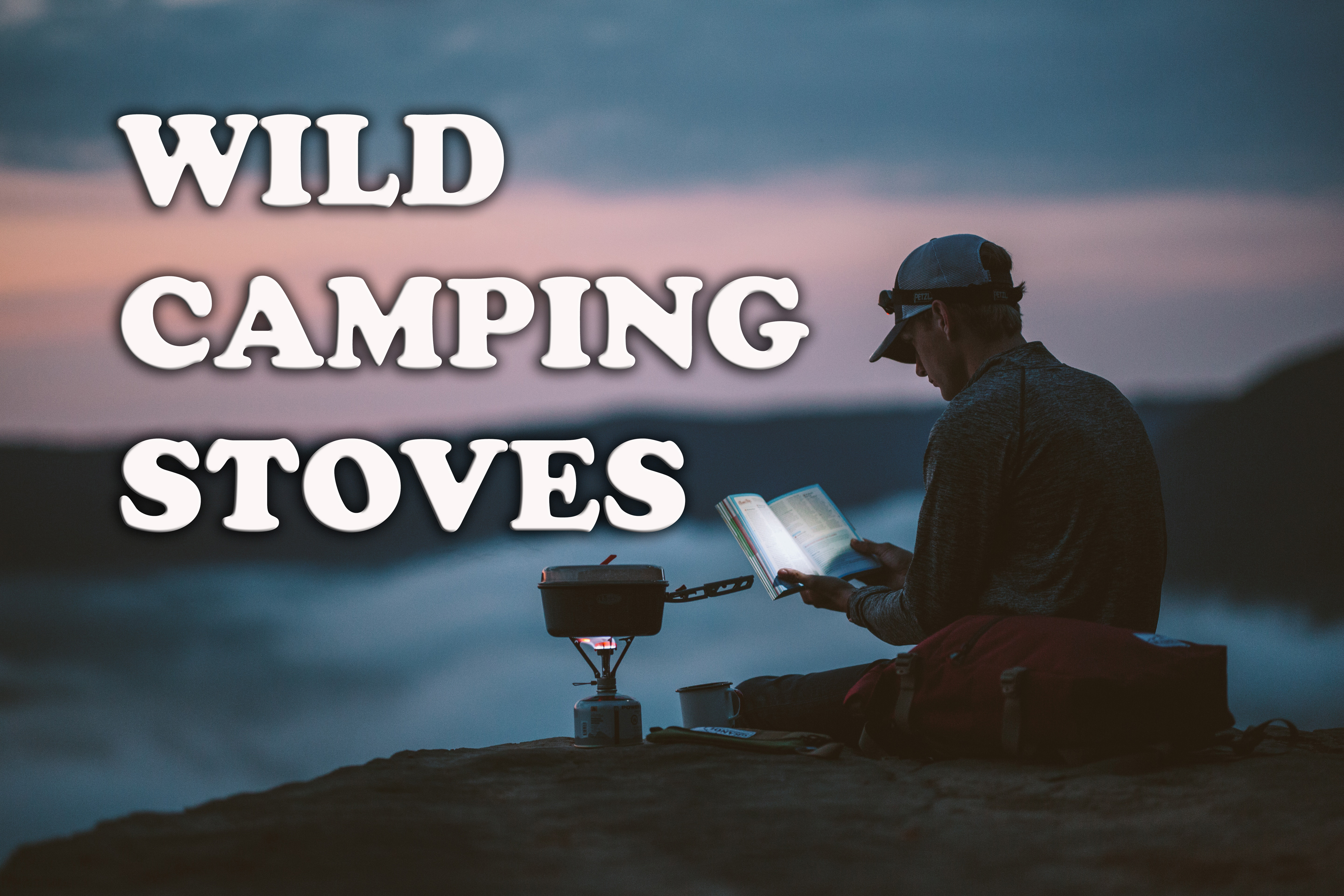 Wild camping stoves