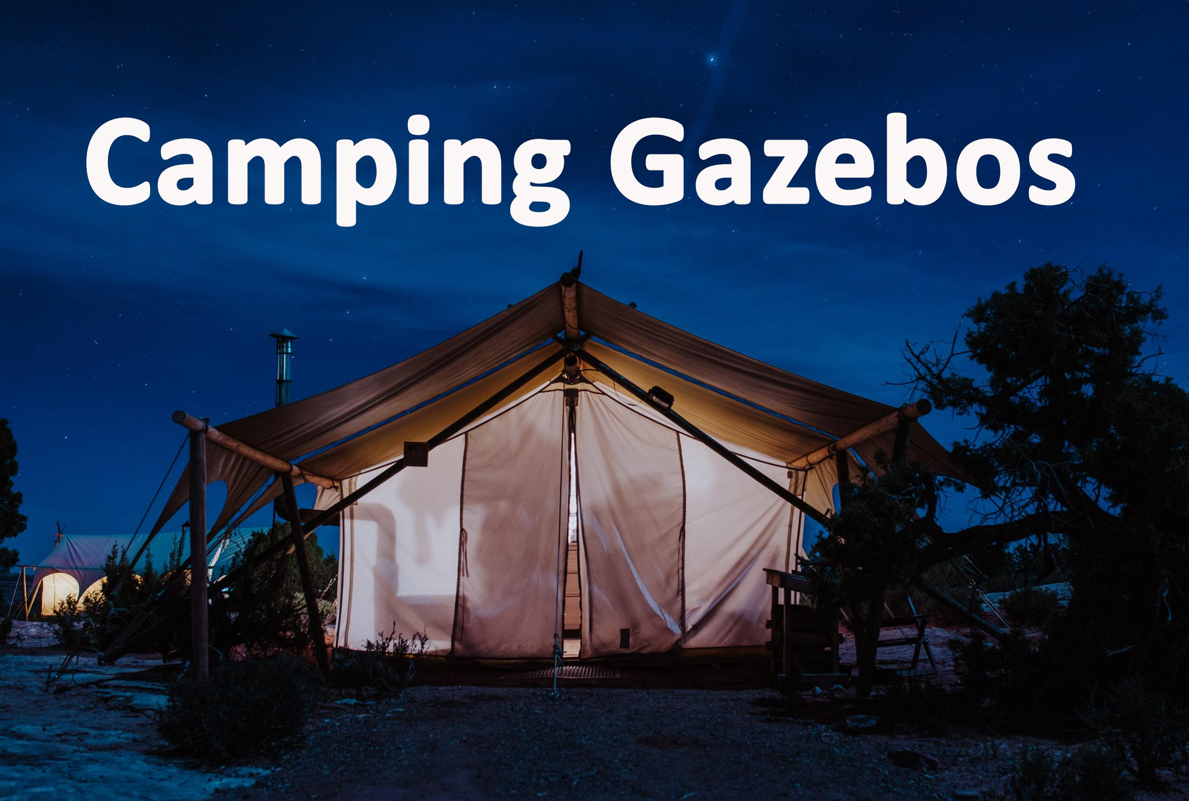 Camping gazebos