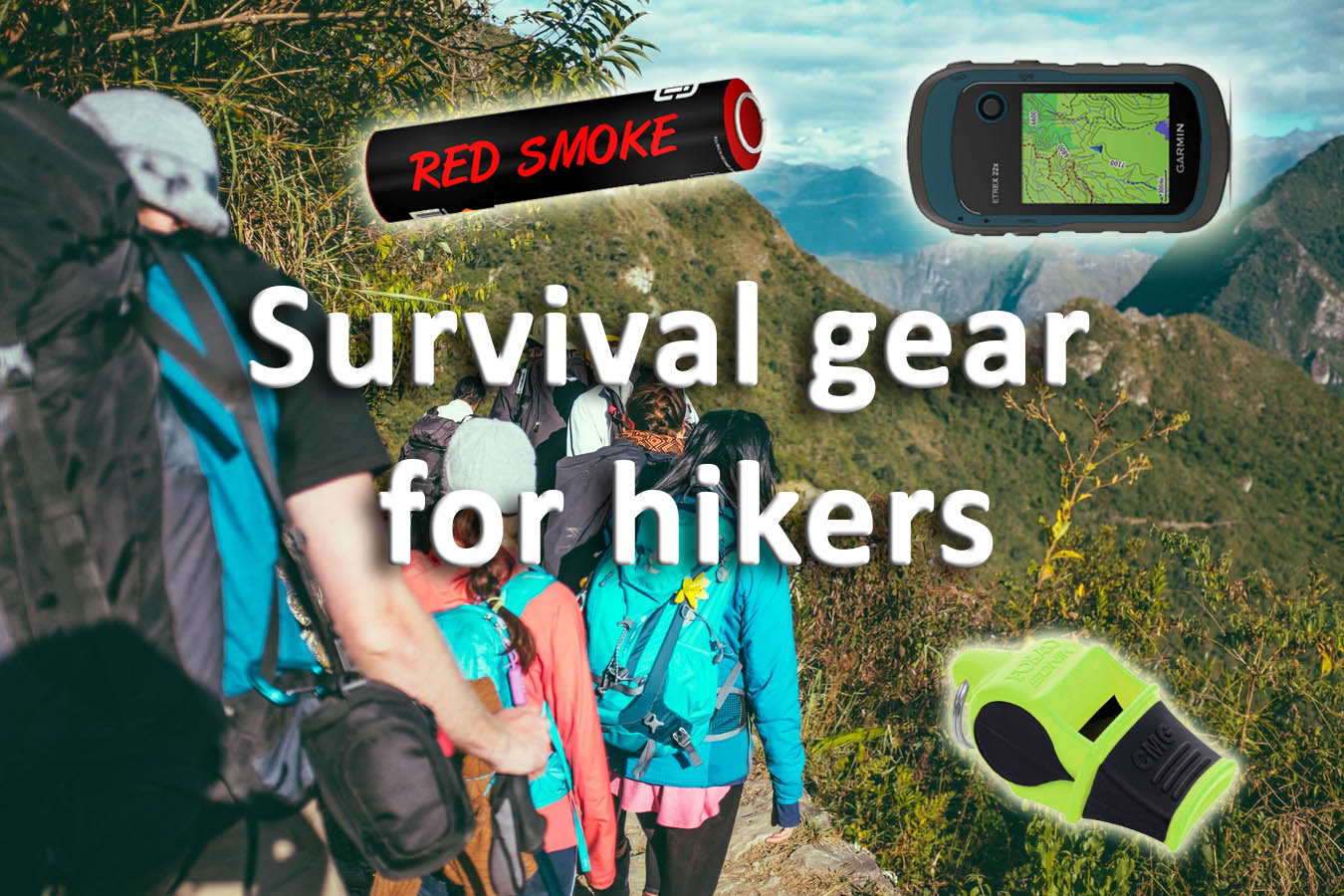 Survival gear for hikers
